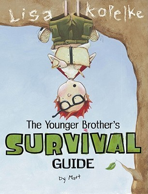 The Younger Brother's Survival Guide Lisa Kopelke