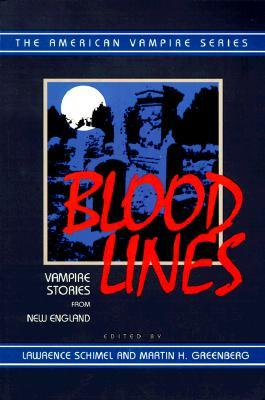 Blood Lines: Vampire Stories from New England American Vampire