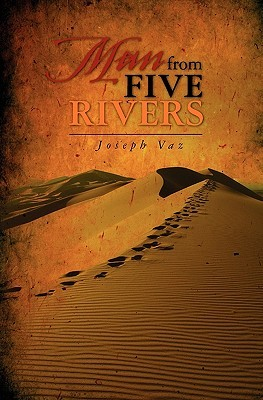 Man from Five Rivers  by  Joseph Vaz