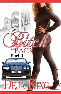 The Bitch Is Back (Bitch Series, #3)