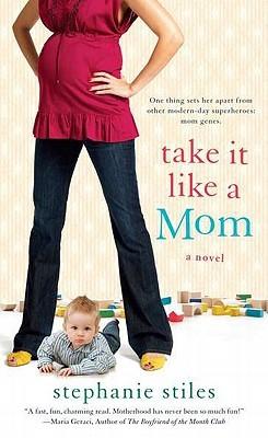 Take it Like a Mom (2011)