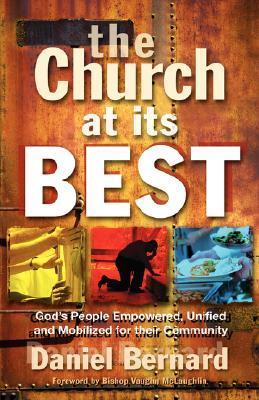 The Church at Its Best  by  Daniel, G. Bernard