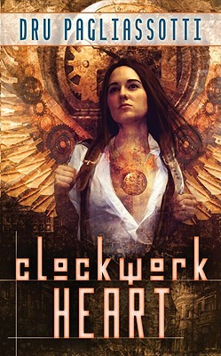 Clockwork Heart (Clockwork Heart, #1)