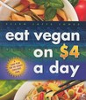Eat Vegan on $4.00 a Day