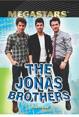 The Jonas Brothers  by  Tamra B. Orr