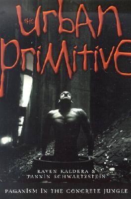 The Urban Primitive: Paganism in the Concrete Jungle