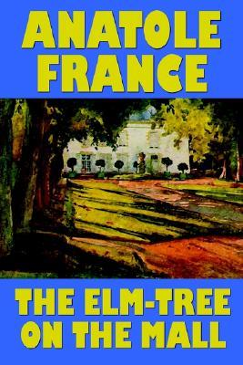 The ELM-Tree on the Mall Anatole France
