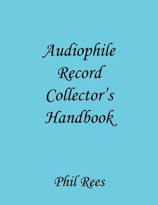 Audiophile Record Collectors Handbook Phil Rees