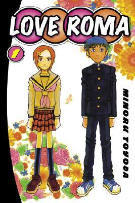Love Roma, Volume 1 Minoru Toyoda