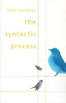 The Syntactic Process  by  Mark Steedman