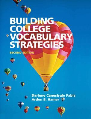 Building College Vocabulary Strategies  by  Arden B. Hamer