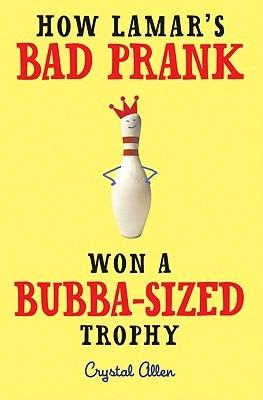 How Lamar's Bad Prank Won a Bubba-Sized Trophy (2011)