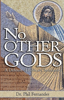 No Other Gods  by  Phil Fernandes
