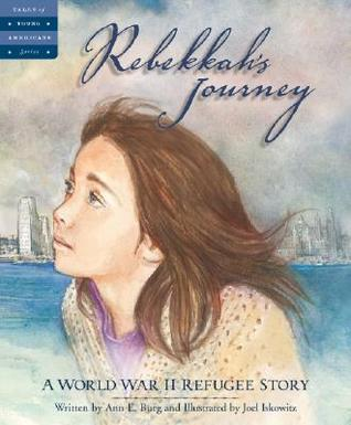 Rebekkahs Journey: A World War II Refugee Story Tales of Young Americans