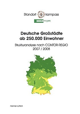 Deutsche Grostdte AB 250.000 Einwohner  by  Henner Lüttich