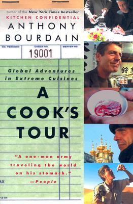 A Cook's Tour: Global Adventures in Extreme Cuisines (Paperback)
