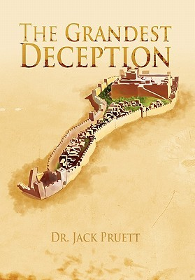 The Grandest Deception  by  Jack Pruett