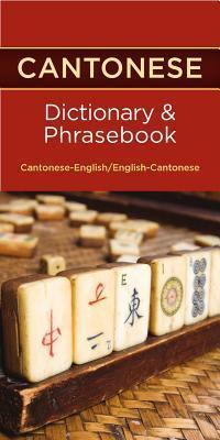 Cantonese Dictionary & Phrasebook Editors Of Hippocrene Books