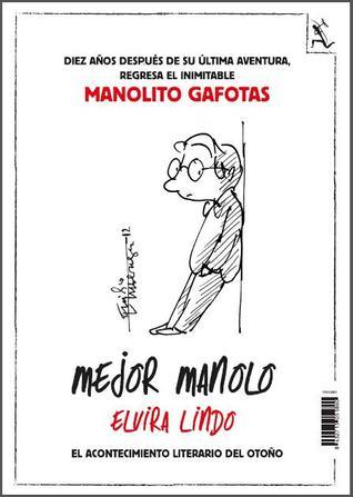 Mejor Manolo (Manolito Gafotas, #8)