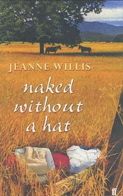 Naked Without A Hat  by  Jeanne Willis