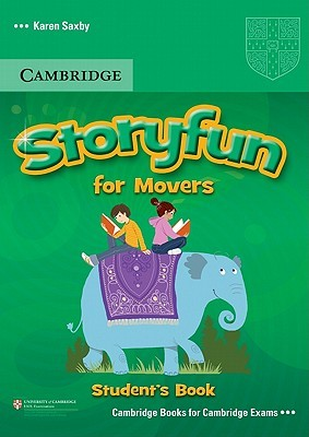 Storyfun for Movers Students Book Karen Saxby