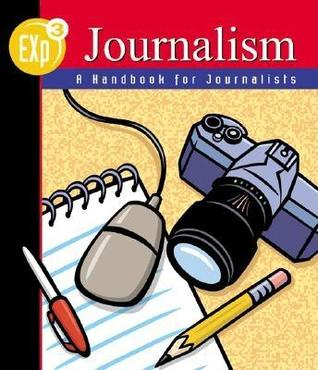 Exp3 Journalism: A Handbook for Journalists  by  Mark Levin