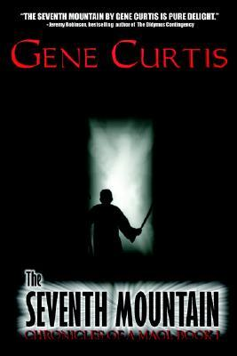 The Seventh Mountain (Chronicles of a Magi, #1)