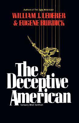The Deceptive American  by  William J. Lederer