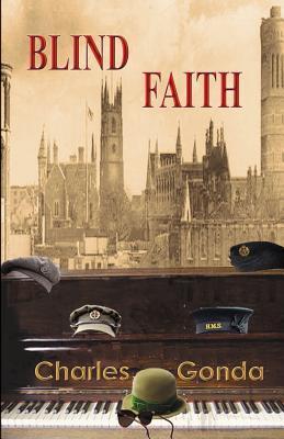 Blind Faith Charles Gonda