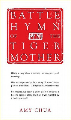 https://www.goodreads.com/book/show/9160695-battle-hymn-of-the-tiger-mother