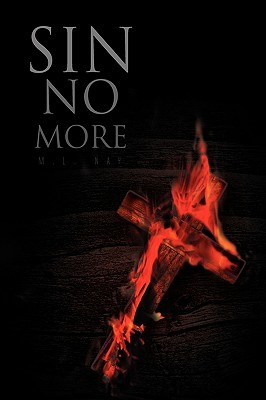 Sin No More  by  M.L. Nay