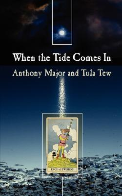 When the Tide Comes in  by  Anthony Major