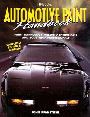 Automotive Paint Handbook HP1291  by  John Pfanstiehl