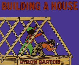 building a house by byron barton reviews discussion