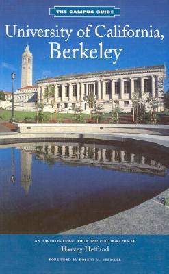 The Campus Guides: University of California Berkeley  by  Harvey Helfland