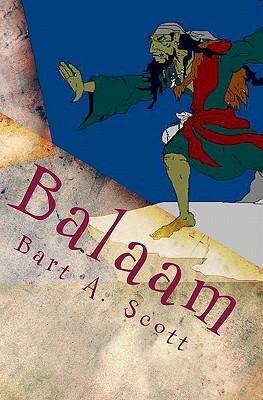 Balaam  by  Bart A Scott