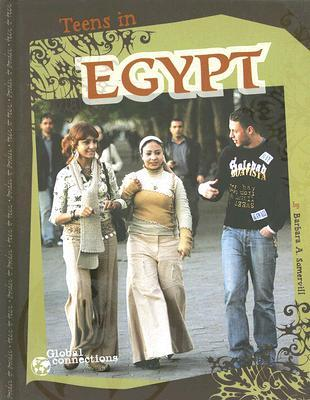 Teens in Egypt  by  Barbara A. Somervill
