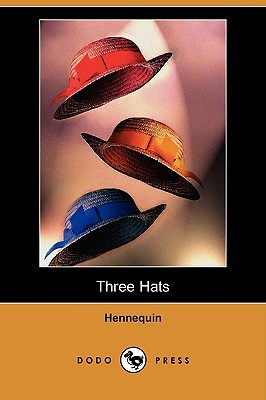 Three Hats Alfred Neocles Hennequin