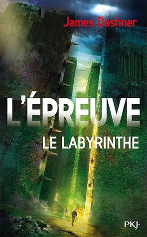 james dashner le labyrinthe l'épreuve