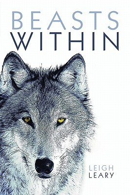 Beasts Within  by  Leigh Leary