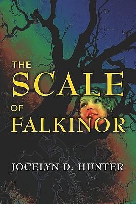 The Scale of Falkinor Jocelyn D. Hunter