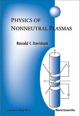 Physics Of Nonneutral Plasmas Ronald C. Davidson