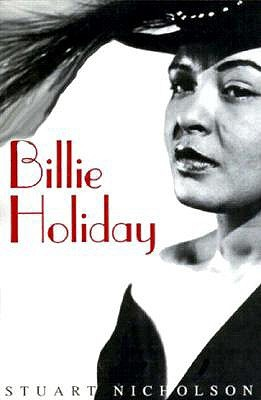 the life and musical career of jazz singer billie holiday