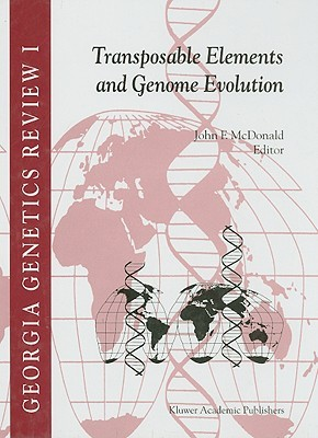 Georgia Genetics Review I: Transposable Elements and Genome Evolution J.F. McDonald