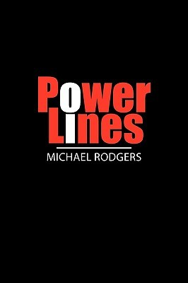 Power Lines  by  Michael Rodgers
