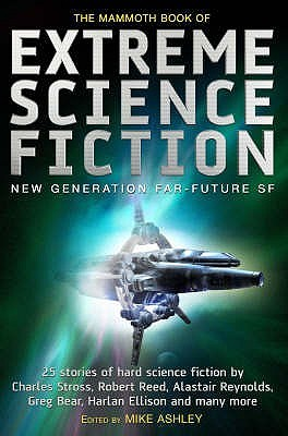 The Mammoth Book of Extreme Science Fiction - Various Authors