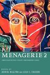 Menagerie 2