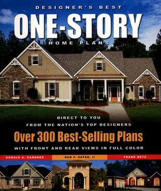 Designers Best One-Story Home Plans: Over 300 Best-Selling Plans  by  Designs Direct Publishing