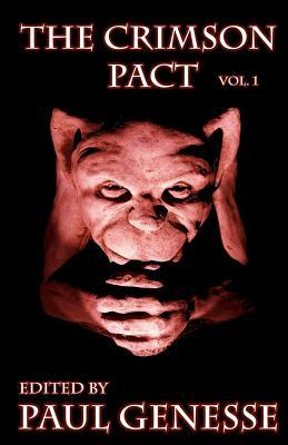 The Crimson Pact Volume One (The Crimson Pact #1)