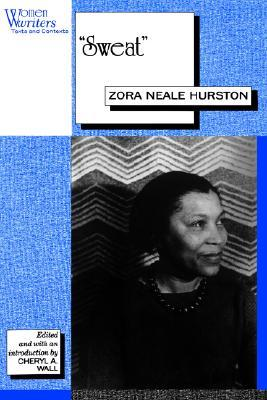 an analysis of the book sweat by zora neale hurston Literary analysis: sweat by zora neale hurston  sweat by zora neale hurston  usually only being referred to for a mere one or two sentences at a time in the book.